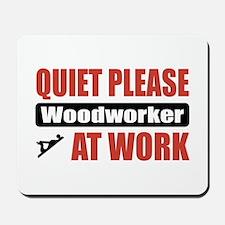 Woodworker Work Mousepad