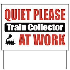 Train Collector Work Yard Sign