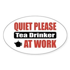 Tea Drinker Work Oval Decal