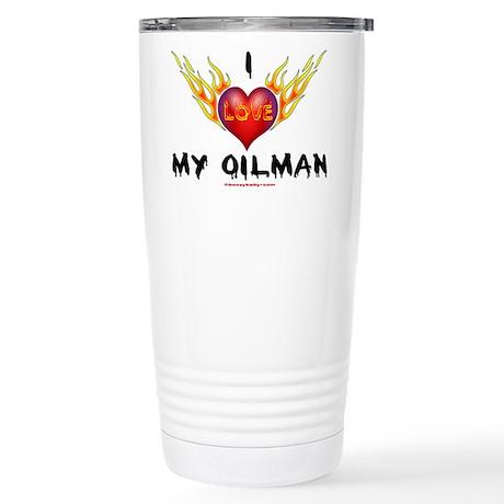 I Love My Oilman Stainless Steel Travel Mug,Oil Gi