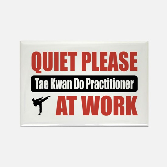 Tae Kwan Do Practitioner Work Rectangle Magnet