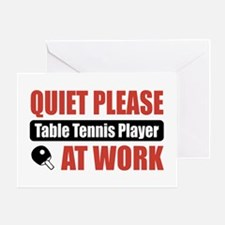Table Tennis Player Work Greeting Card
