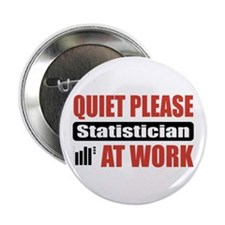 "Statistician Work 2.25"" Button (10 pack)"