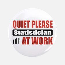 "Statistician Work 3.5"" Button"
