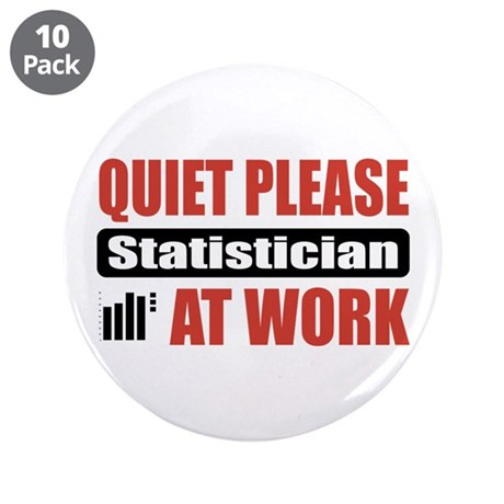 "Statistician Work 3.5"" Button (10 pack)"