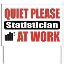 Statistician Work Yard Sign