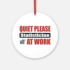 Statistician Work Ornament (Round)