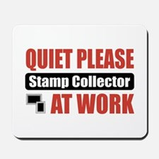 Stamp Collector Work Mousepad
