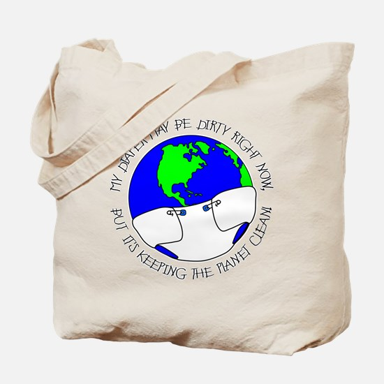 My Diaper May Be Dirty... Tote Bag