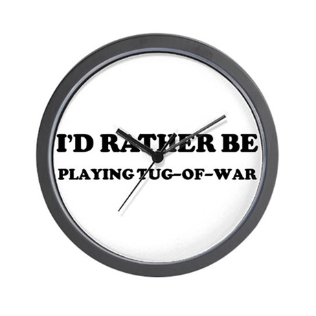 Rather be Playing Tug-of-war Wall Clock