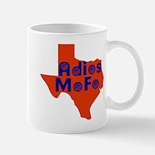 Adios Mofo! Mug