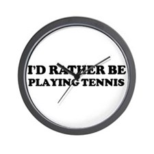Rather be Playing Tennis Wall Clock