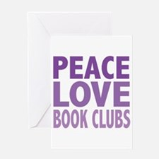 Peace Love Book Clubs Greeting Card
