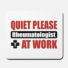Rheumatologist Work Mousepad