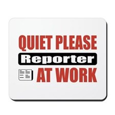 Reporter Work Mousepad