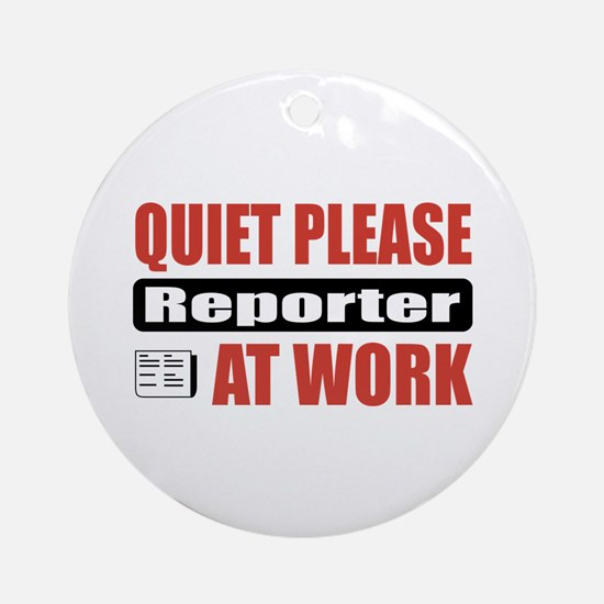 Reporter Work Ornament (Round)