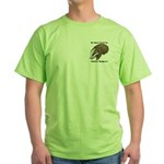 No Stinkin' Badgers 1 Green T-Shirt