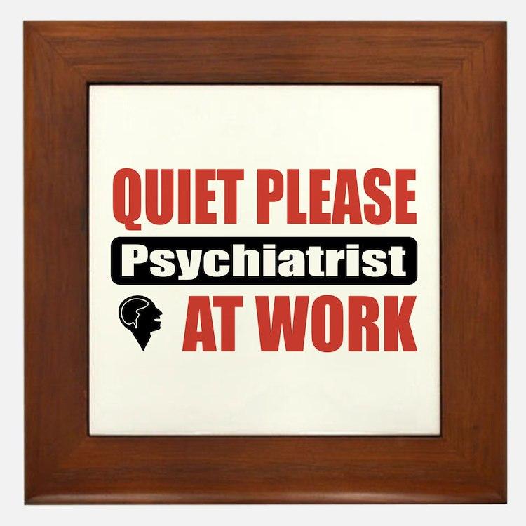 Psychiatrist Work Framed Tile