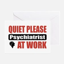 Psychiatrist Work Greeting Card