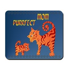 PurrFect Mom Mousepad