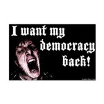 Want Democracy Back Mini Poster