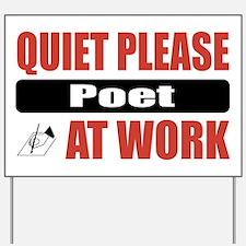 Poet Work Yard Sign