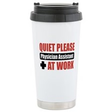 Physician Assistant Work Travel Mug