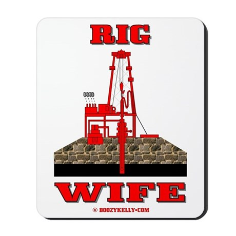 Rig Wife Mousepad,Oil Field Wife Gift,Oil,Gas