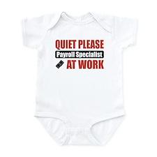 Payroll Specialist Work Infant Bodysuit