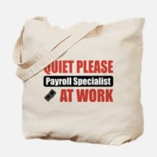Payroll Specialist Work Tote Bag