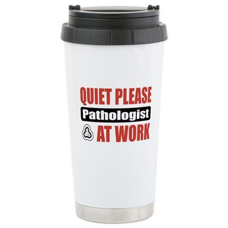 Pathologist Work Stainless Steel Travel Mug