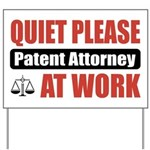 Patent Attorney Work Yard Sign
