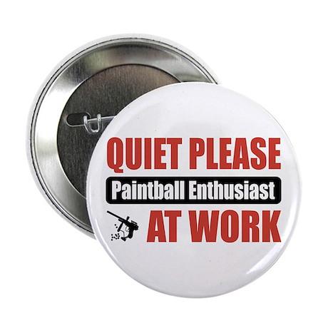 "Paintball Enthusiast Work 2.25"" Button"