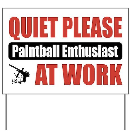 Paintball Enthusiast Work Yard Sign