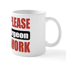 Oral Surgeon Work Mug