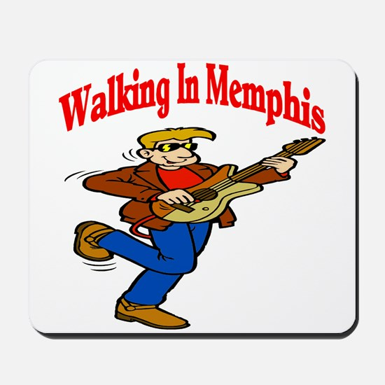 Walking In Memphis Mousepad