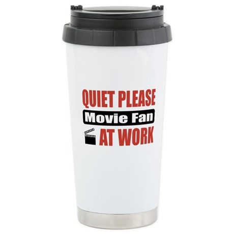 Movie Fan Work Stainless Steel Travel Mug