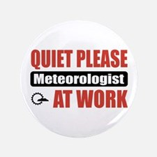 """Meteorologist Work 3.5"""" Button (100 pack)"""