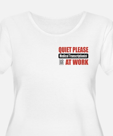 Medical Transcriptionist Work T-Shirt