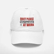 Medical Transcriptionist Work Baseball Baseball Cap
