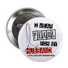 "I Wear Pearl For My Husband 37 2.25"" Button"