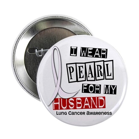 """I Wear Pearl For My Husband 37 2.25"""" Button"""