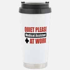 Medical Assistant Work Stainless Steel Travel Mug