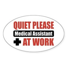 Medical Assistant Work Oval Decal
