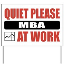 MBA Work Yard Sign