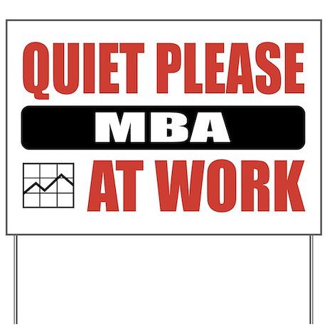 MBA Work Yard Sign
