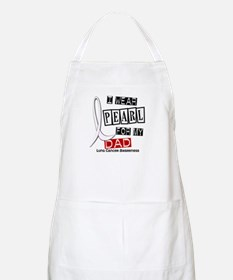 I Wear Pearl For My Dad 37 BBQ Apron
