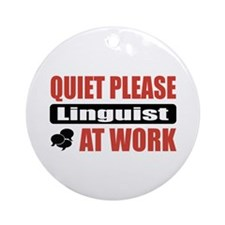 Linguist Work Ornament (Round)