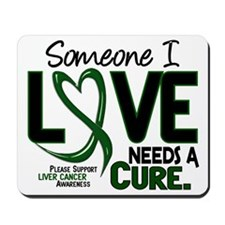 Needs A Cure 2 LIVER CANCER Mousepad