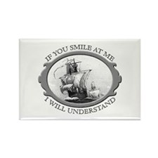 """If You Smile At Me"" Rectangle Magnet"